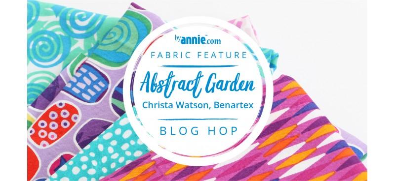 Abstract Garden Fabric Blog Hop