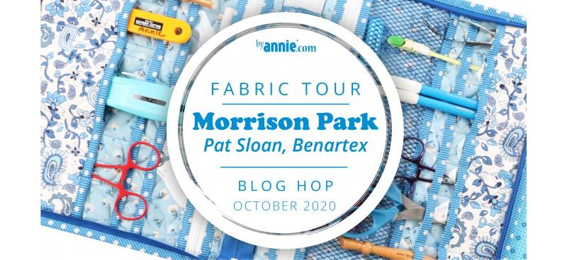 Morrison Park Fabric Tour Blog Hop 2020