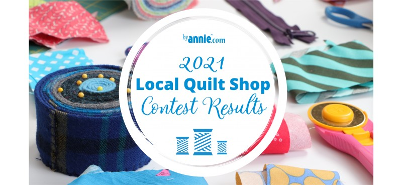 2021 Local Quilt Shop Winners