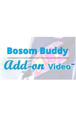Bosom Buddy Add-on Video