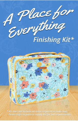 A Place for Everything Finishing Kit