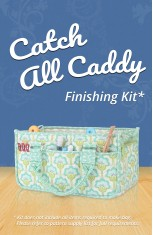 Catch All Caddy Finishing Kit